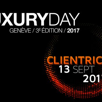 CREA Luxury Day 2017 : « Clientricity »