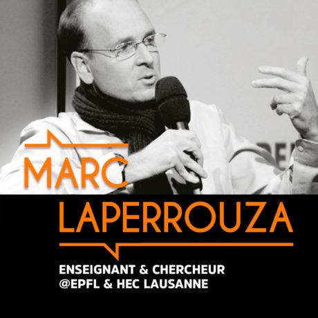 Marc Laperouzza, Enseignant et chercheur à l'EPFL et HEC Lausanne – BMG #4